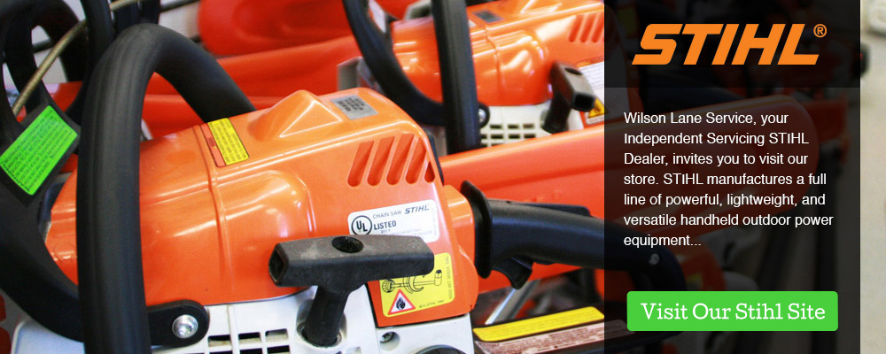 Get a Stihl Chainsaw and get your yard ready for spring at Wilson Lane Service.